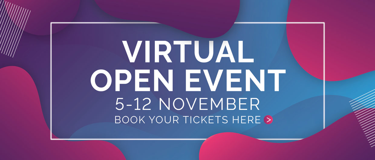 Register for our Virtual Open Events