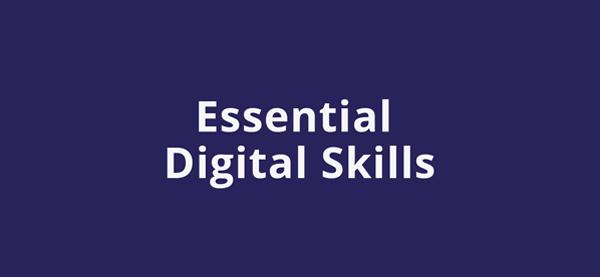 Essential Digital Skills